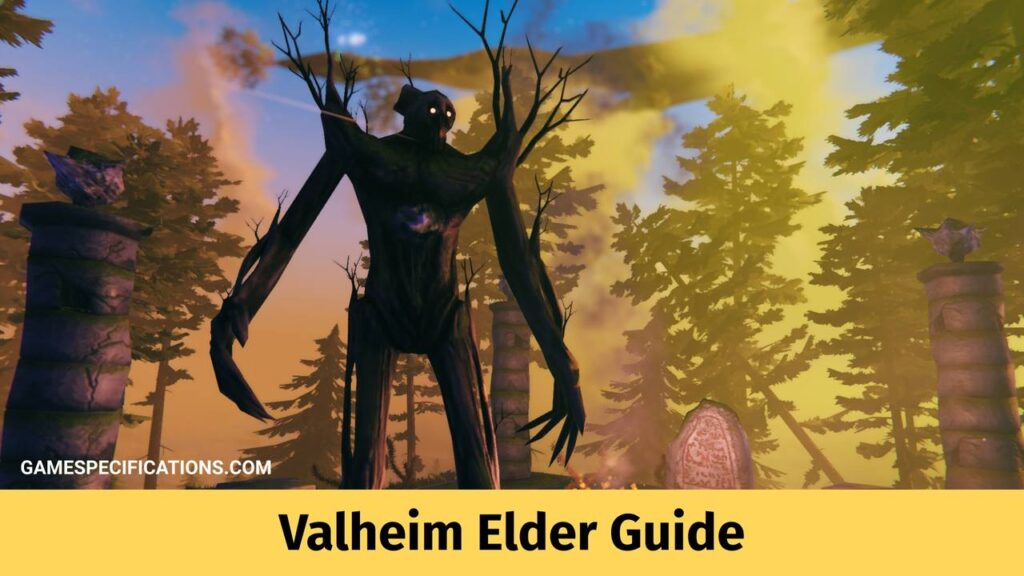 Valheim Elder Guide