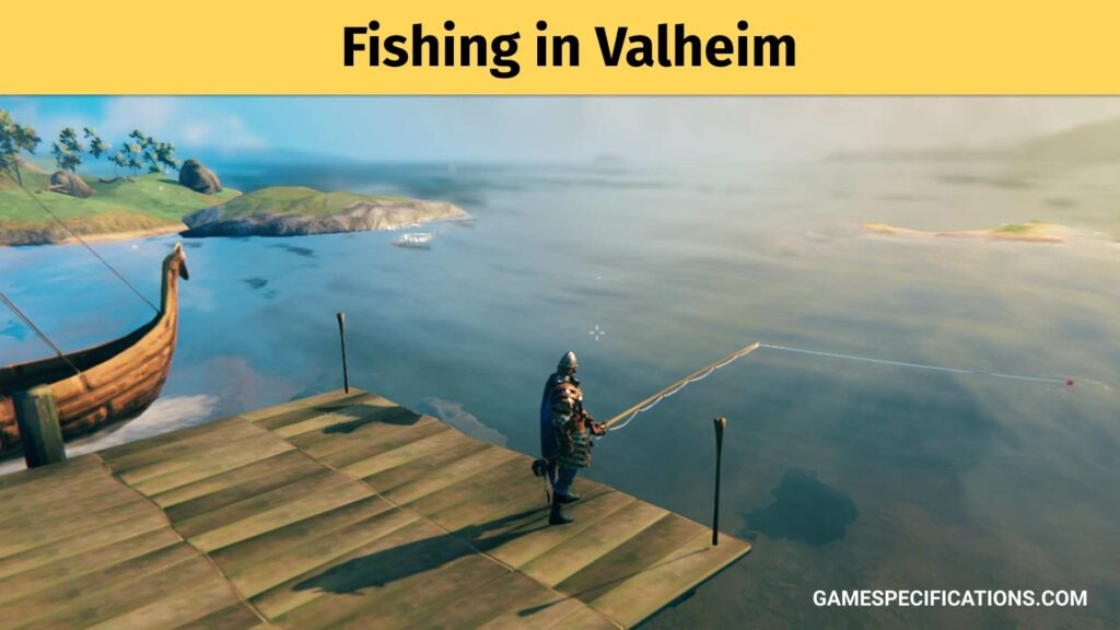 fishing in valheim