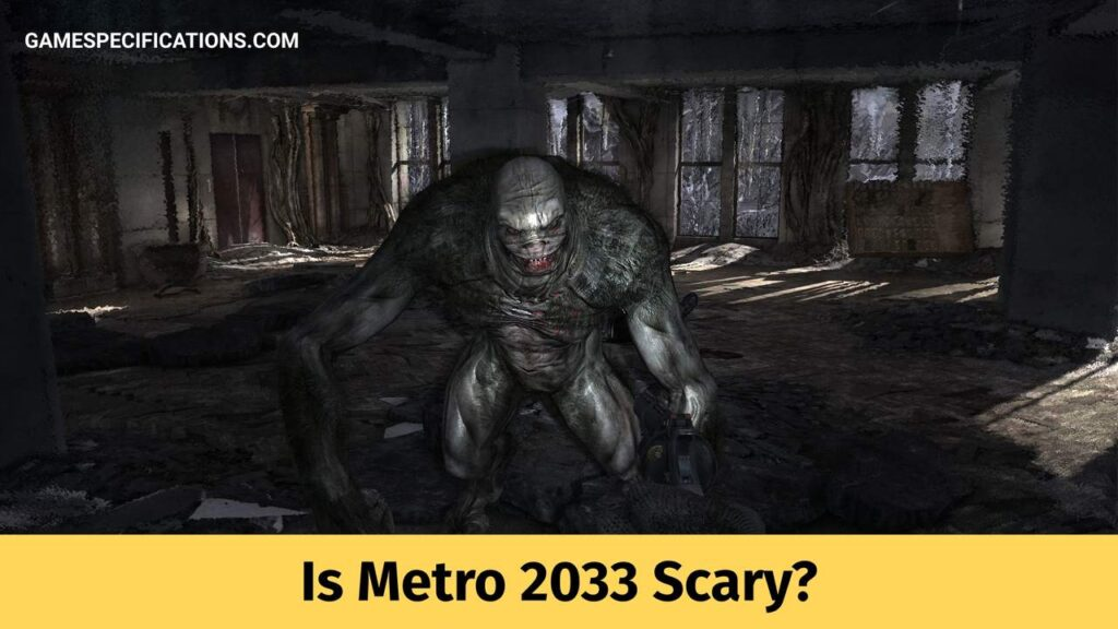 is metro 2033 scary
