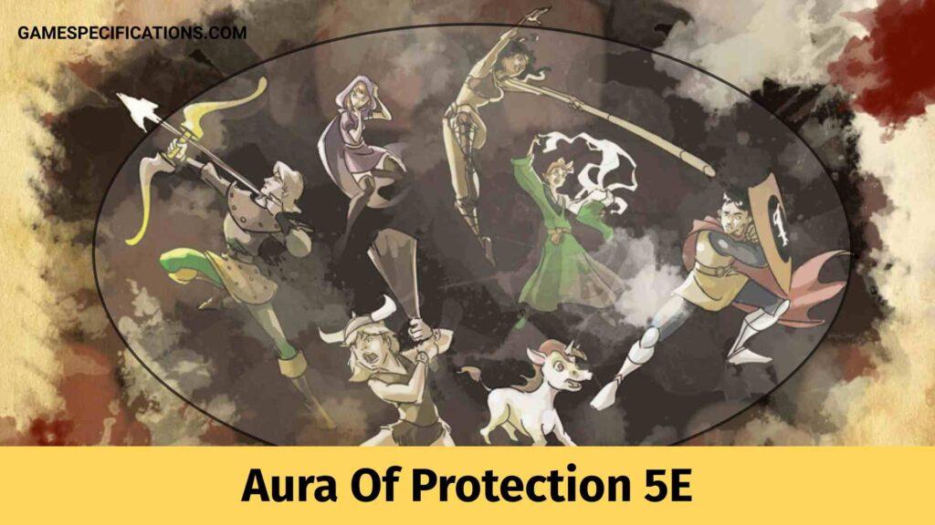Aura Of Protection 5E