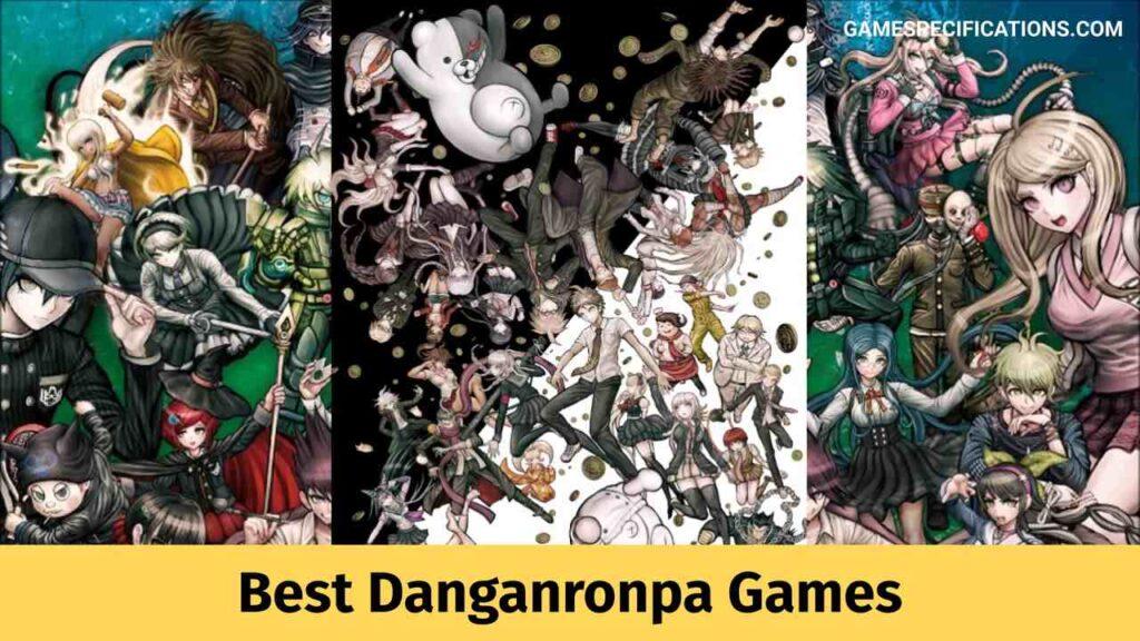 Best Danganronpa Games