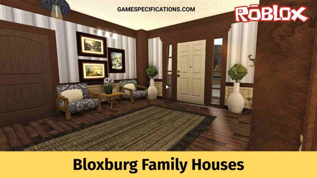 Bloxburg Family Houses