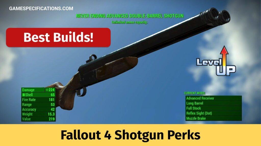 Fallout 4 Shotgun Perks