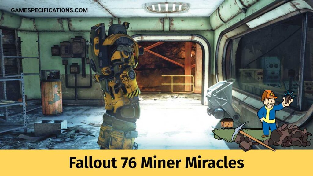 Fallout 76 Miner Miracles