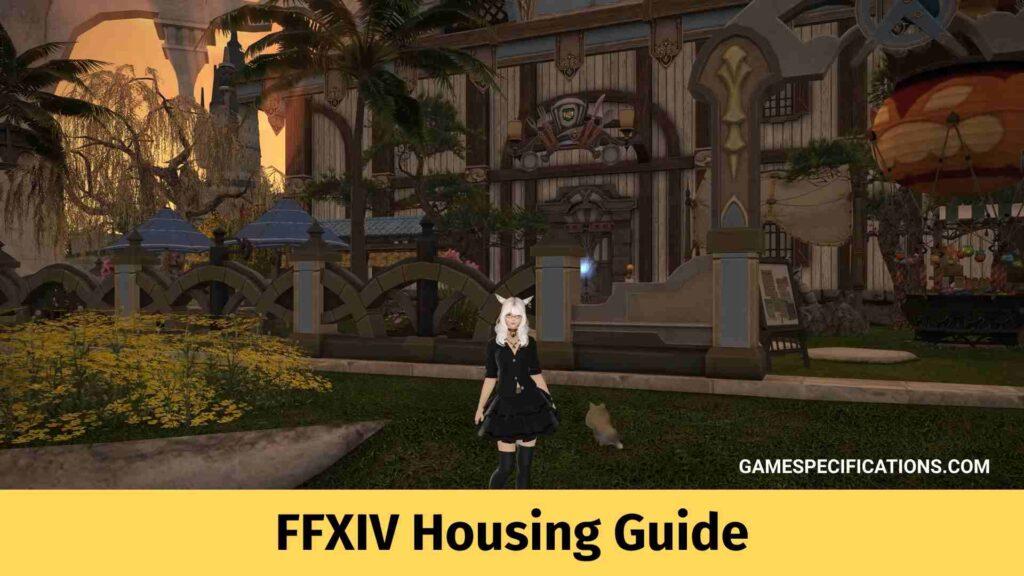 Ffxiv Housing Guide