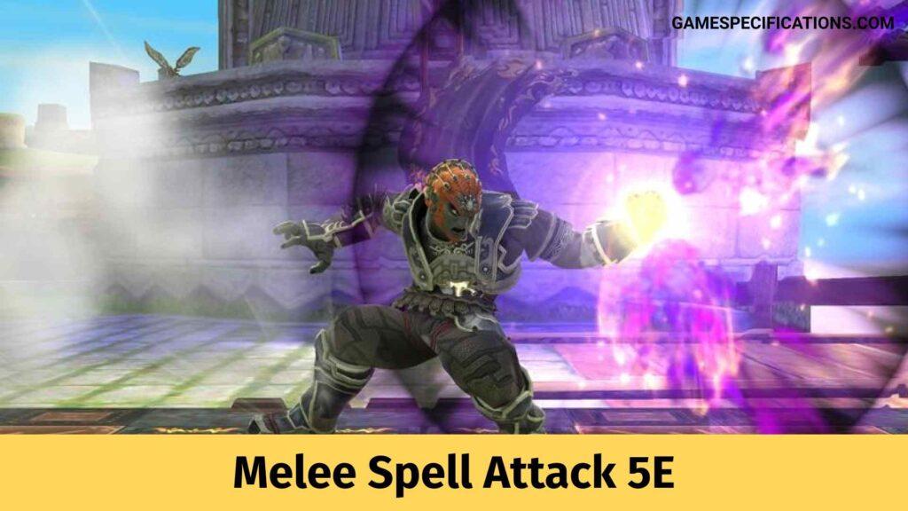 Melee Spell Attack 5E