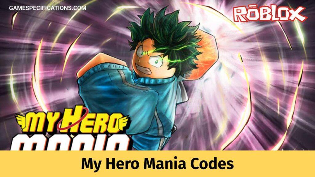My Hero Mania Codes