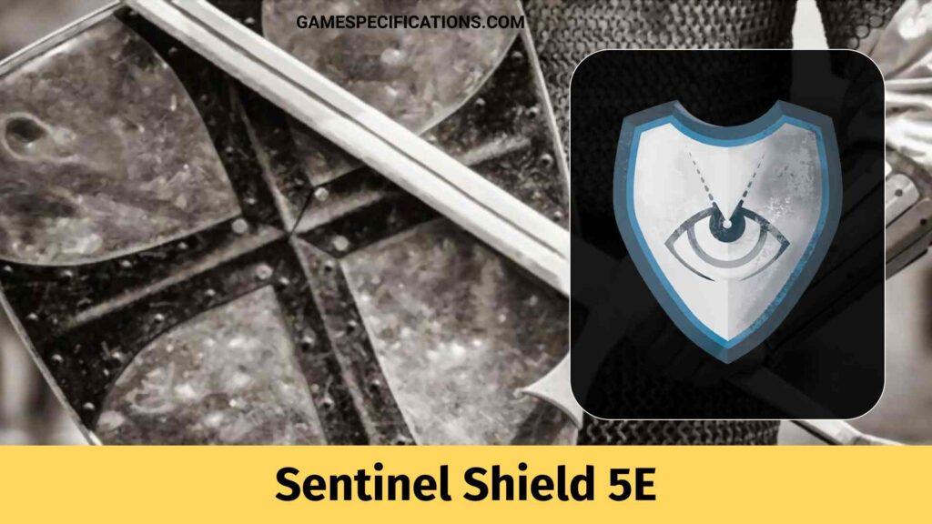 Sentinel Shield 5E