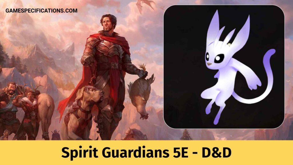 Spirit Guardians 5E - Dungeons & Dragons
