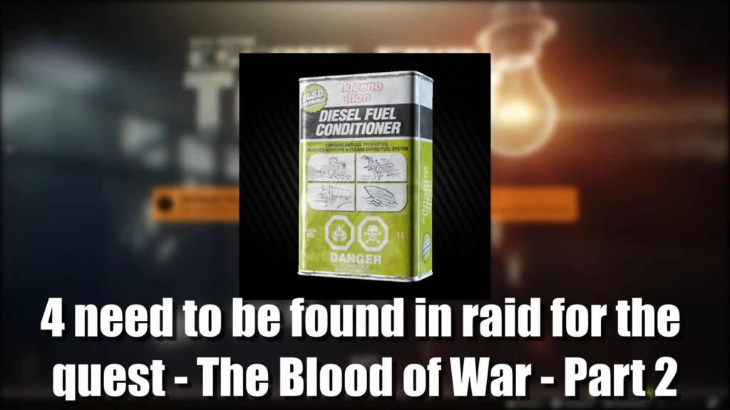 Fuel Conditioners Found In The Blood Of War - Part 2 Quest