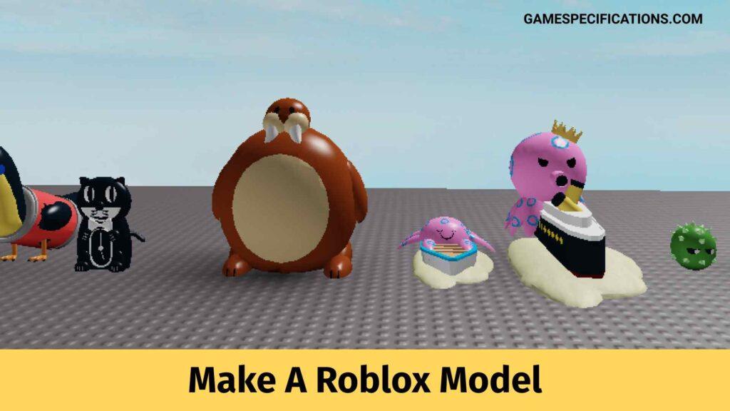 Make A Roblox Model