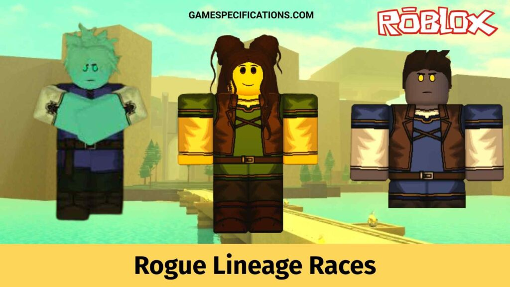 Rogue Lineage Races