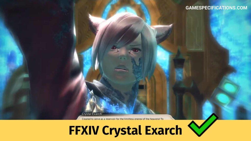 FFXIV Crystal Exarch