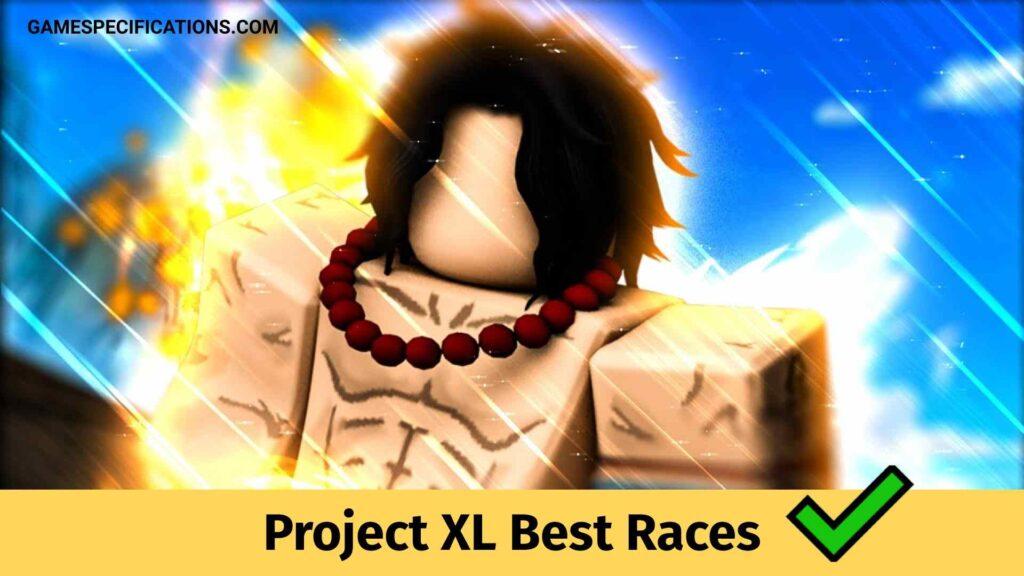 Project XL Best Races