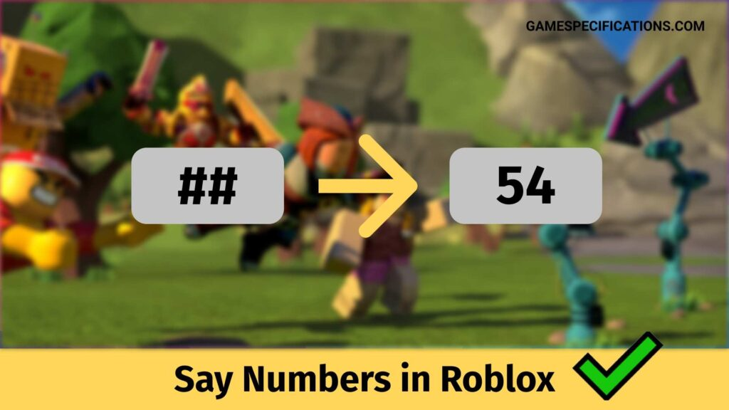 Say Numbers in Roblox