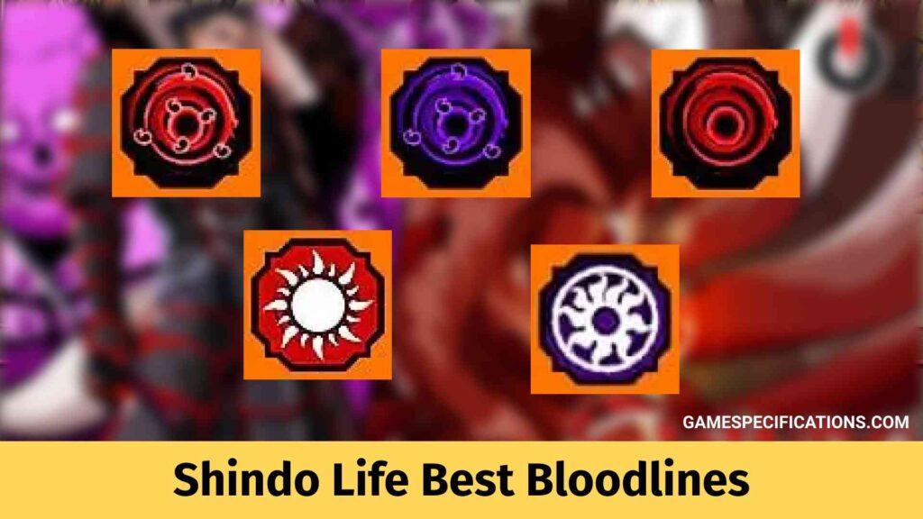 Shindo Life Best Bloodlines