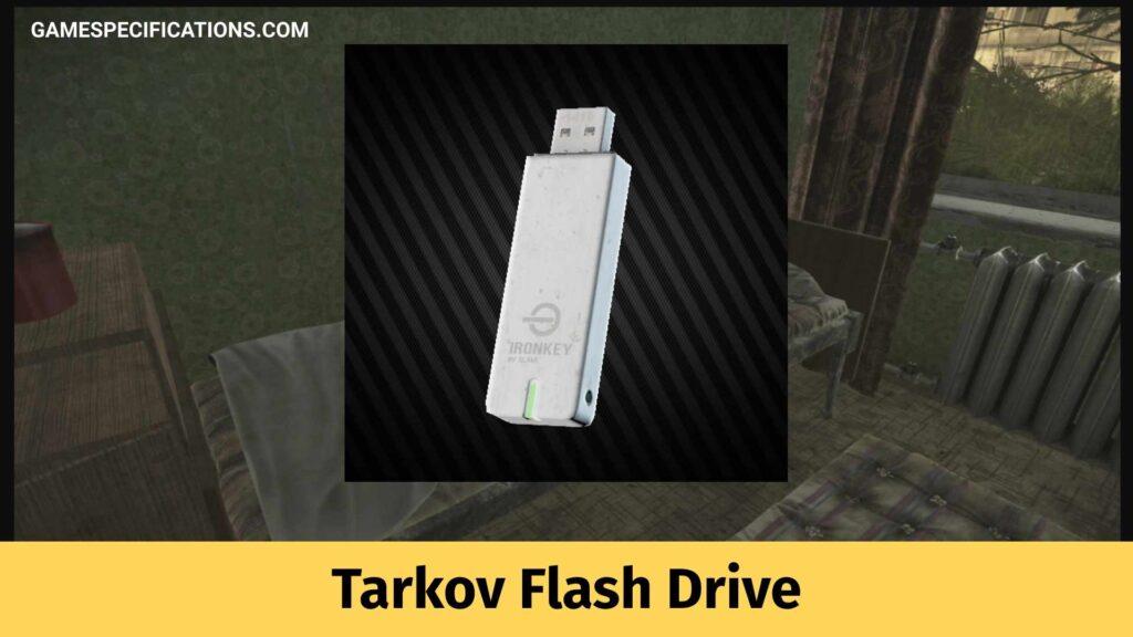 Tarkov Flash Drive
